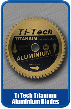 Ti Tech Titanium Saw Blades For Aluminium